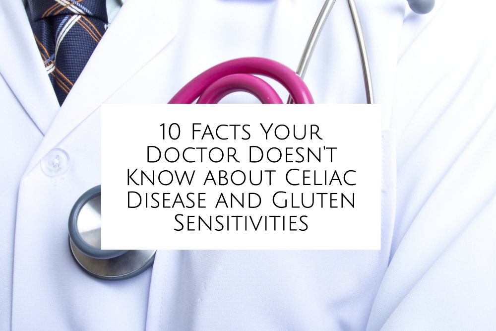 10 facts your doctor doesn't know about celiac disease header