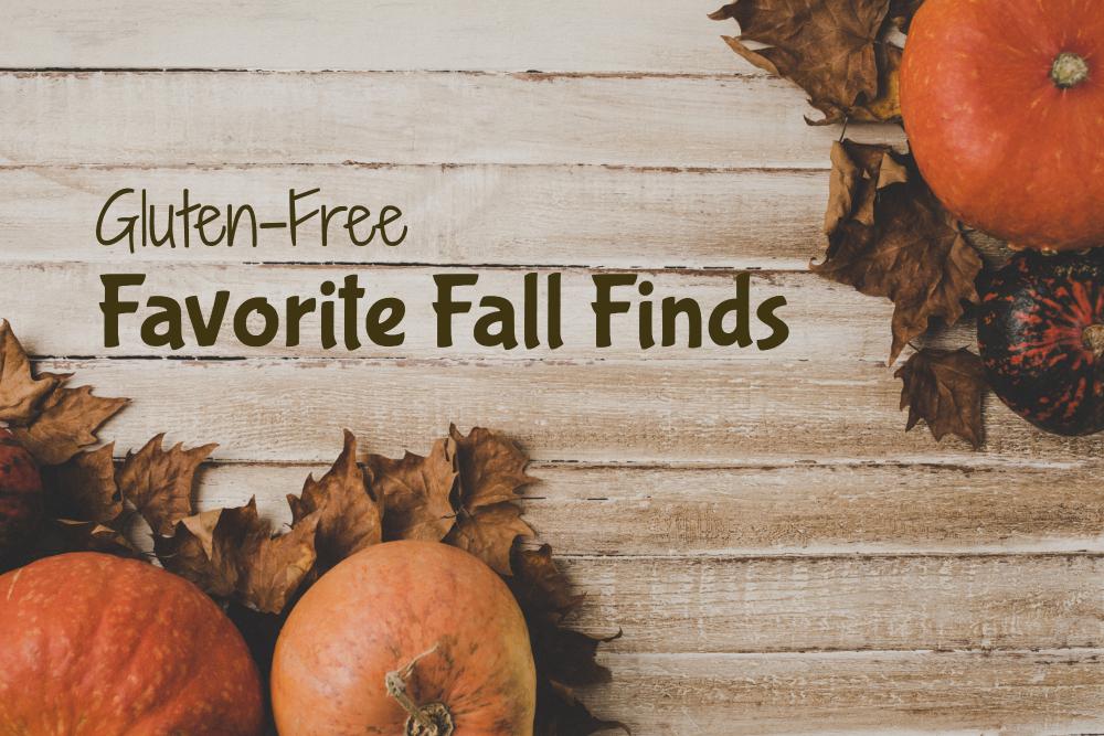 10+ Gluten-Free Favorite Fall Finds