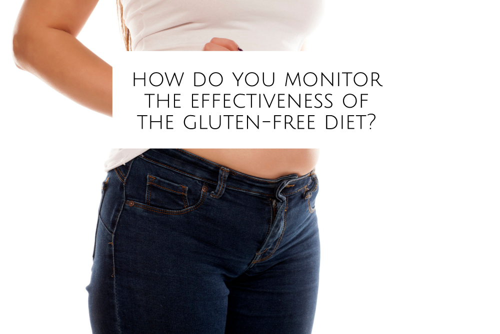 How Do You Monitor the Effectiveness of the Gluten-Free Diet in Celiac Disease?