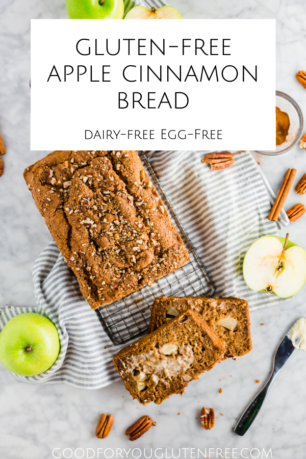 Gluten-Free Apple Cinnamon Bread - Good For You Gluten Free