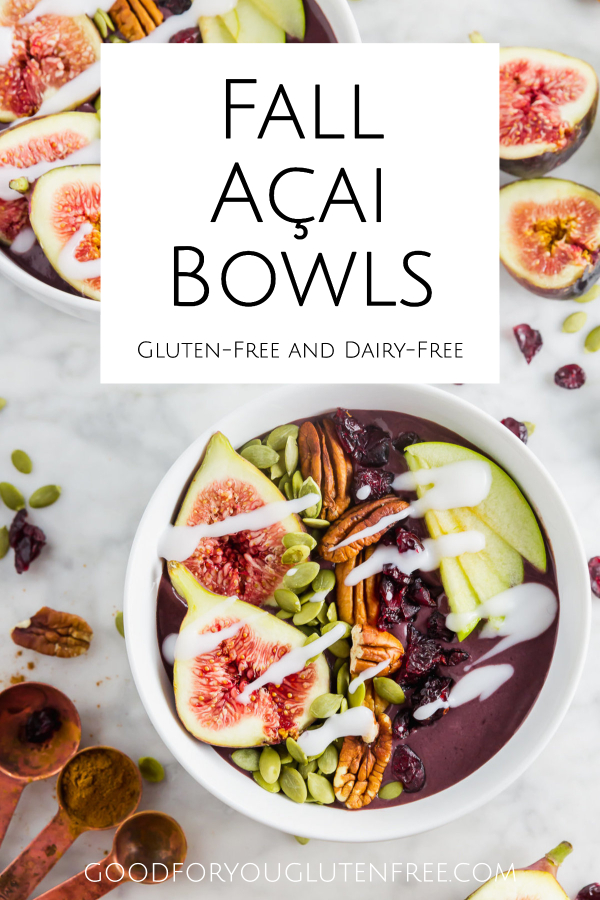 Gluten-Free-Fall-Açai-Bowls-Good-For-You-Gluten-Free