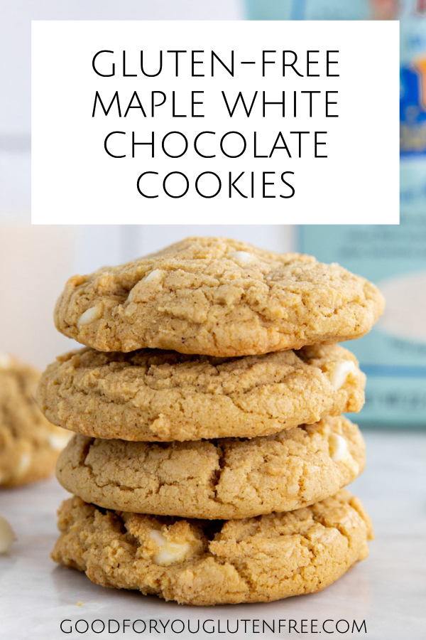 Gluten-Free Maple White Chocolate Cookies - Good For You Gluten Free