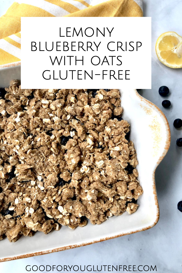 Lemony blueberry crisp with oats - gluten free