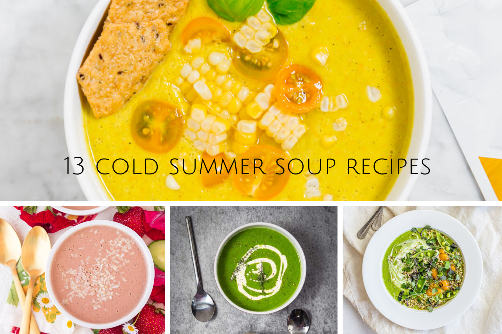 13 Tasty Cold Summer Soup Recipes