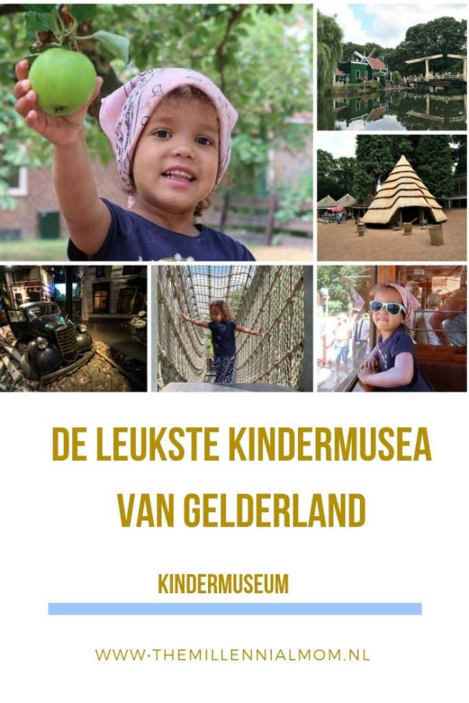 de leukste kindermusea in Gelderland