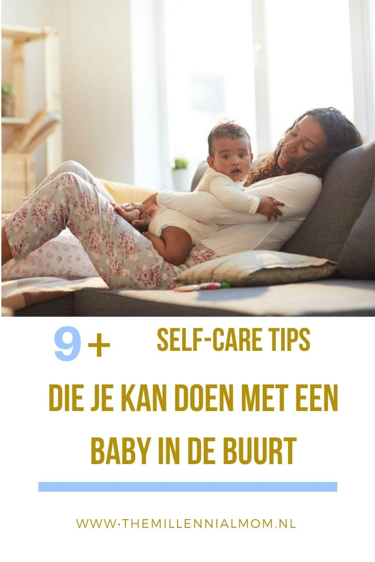 selfcare tips met een baby in de buurt