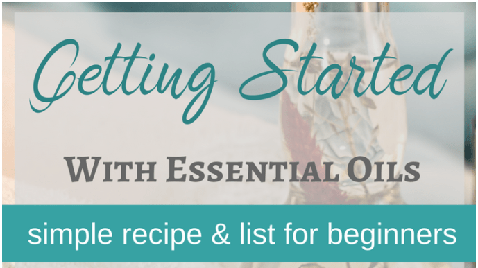 Beginners list for getting started with essential oils
