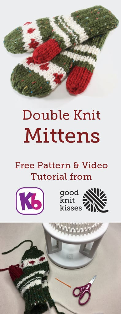 Loom Knit Double Knit MIttens. These cozy mittens are double knit in a flat panel on the KB Looms Rotating DKL. http://www.goodknitkisses.com/double-knit-mittens/ #goodknitkisses #kblooms #loomknitting #loomknit #doubleknitloom