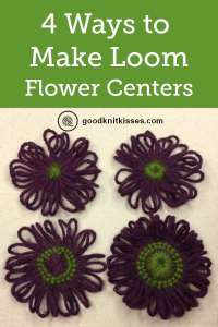 Flower Loom Techniques: 4 varieties of loom knit flowers