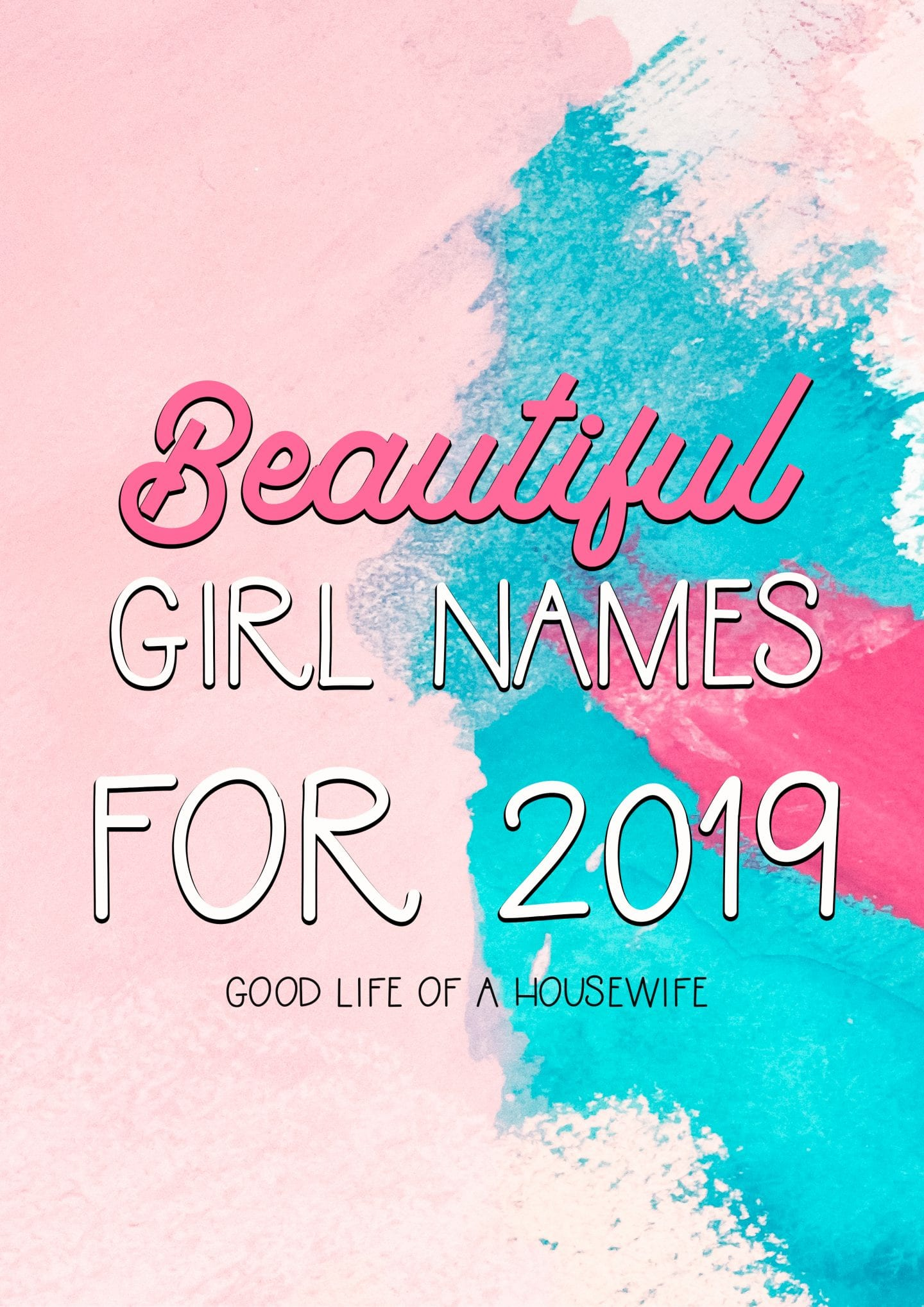 Unique and Pretty Baby Girl Names for 2019 – Good Life of ...