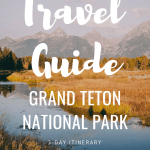grand teton, grand teton national park, grand tetons, teton national park, tetons, grand teton national park map, grand tetons national park, grand teton national park lodging, grand teton lodge, grand teton national park camping, grand teton mountains, grand teton map, grand tetons map, grand teton lodge company, grand teton mountain, grand teton lodging, grand teton national park things to do, family travel, travel with kids, travelblog, travelblogger, travel, travel with me, travel guide, travel tips, wyoming, what to do, what to see, where to stay, where to eat, restaurants, jackson lake, jenny lake, shuttle boat, inspiration point, hike , hiking, hidden falls, cascade canyon, Schwabacher Landing , moose, signal mountain lodge, colter bay campground, TA molton barn, mormon row, oxbow bend, hiking essentials, rving, camping, travel itinerary, 3 days