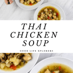 Thai Chicken Soup in a white bowl against white marble four bowls collage