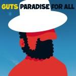 PDJ : 09 Octobre – GUTS, new album