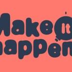 [LANCEMENT] Make it happen, le concours pour que vos idées prennent vie !