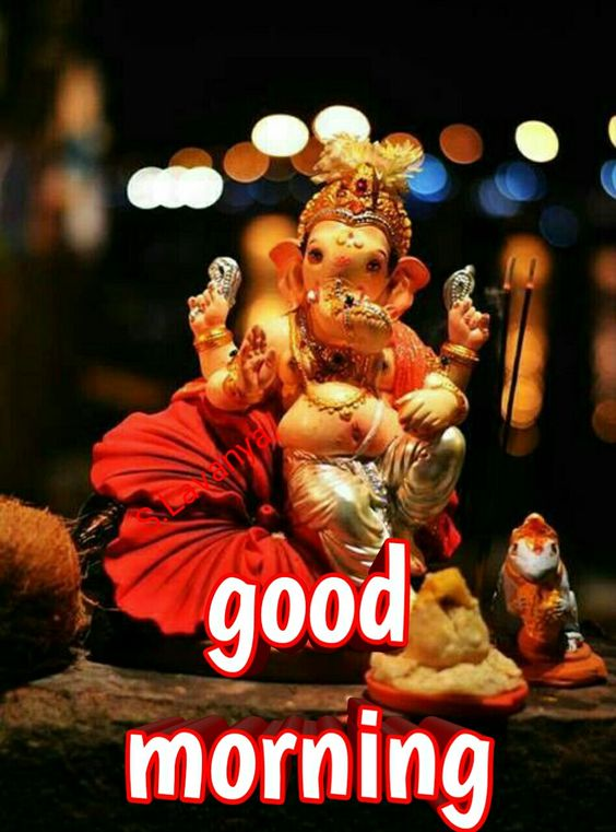 83 good morning ganesh