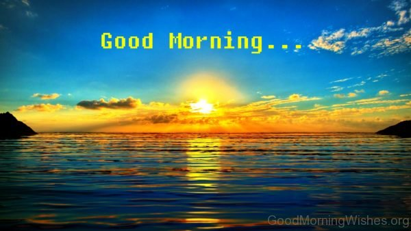 Good Morning Sunrise Picture