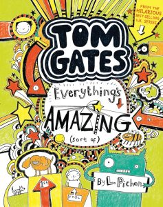Tom Gates Everything's Amazing (Sort of) book cover