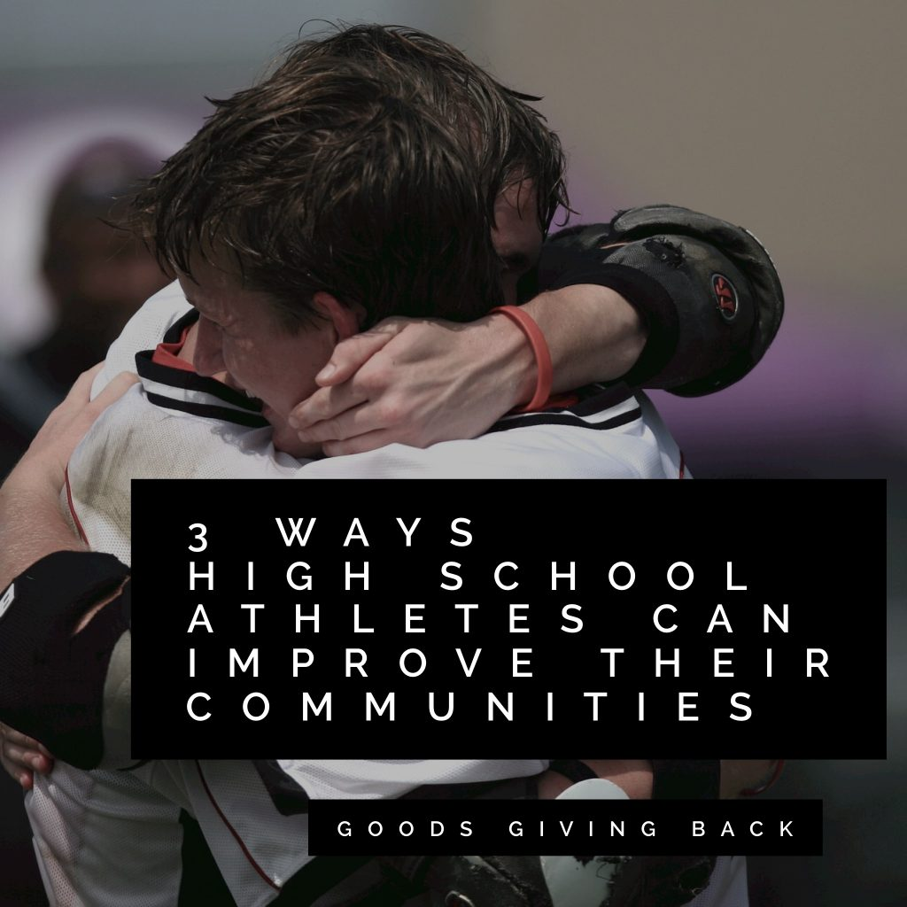 high school athletes improve communities