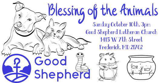 10/10/2021 at 3pm, Blessing of the Animals at Good Shepherd Lutheran Church