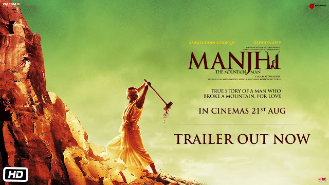 Manjhi – The Mountain Man Leaked Online Two Weeks Prior Release