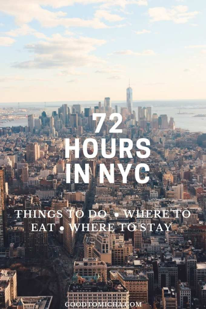 72 hours in nyc free things to do and where to eatgoodtomicha for Short weekend trips from nyc