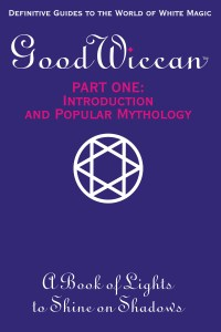 Good Wiccan Guide COVER- PART ONE