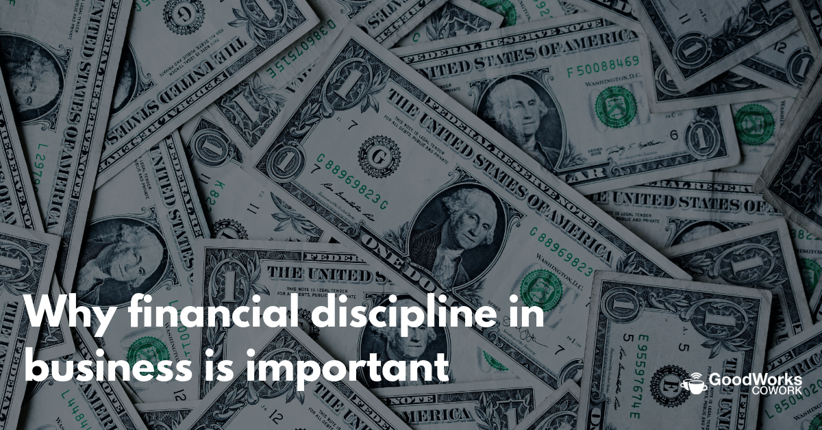 financial discipline in business