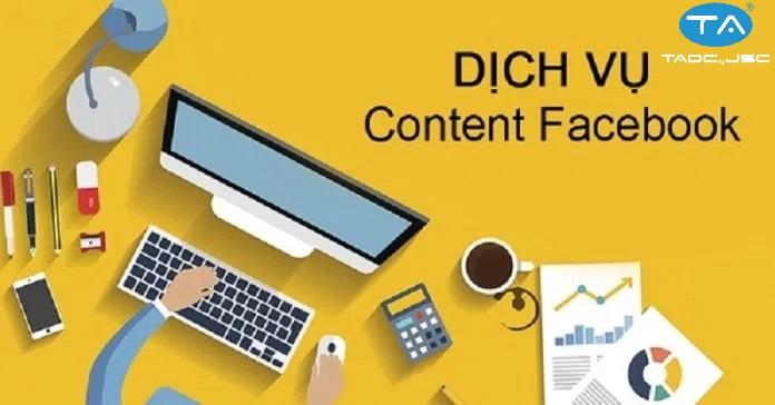 Dịch vụ viết bài cho fanpage, viết content Facebook uy tín nhất Hà Nội