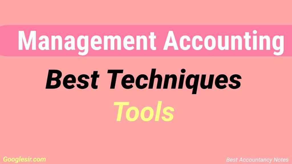 Management Accounting techniques