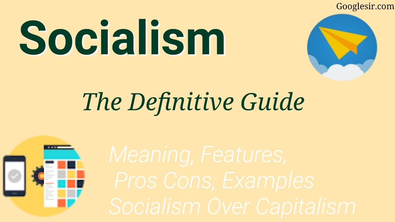 socialism definition features pros