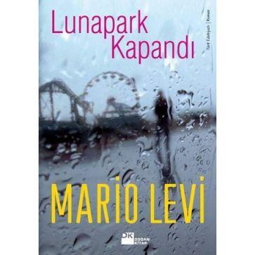 Mario Levi Lunapark Kapandı Kitabı