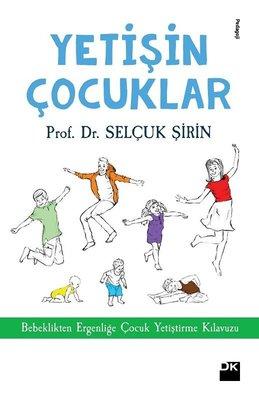 Çocuk Gelişimi Kitabı: Yetişin Çocuklar