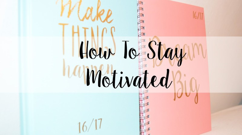 WoW Tips on How to Stay Fresh and Motivated All the Time