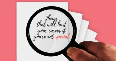 hings-that-will-hurt-your-career-if-youre-not-special.