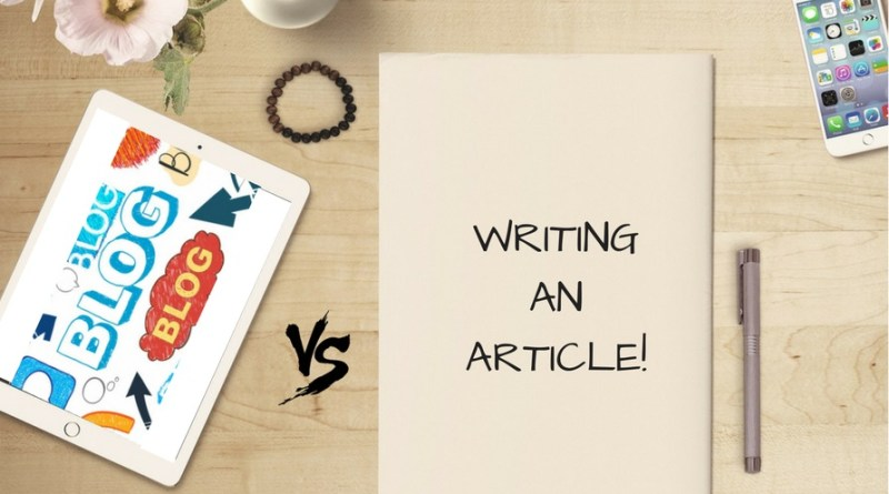 Writing an Article vs. Writing a Blog Post