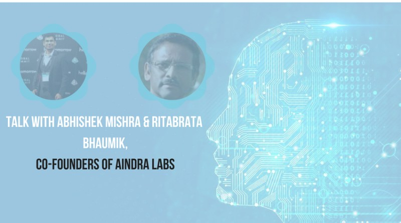 Talk with Abhishek Mishra & Ritabrata Bhaumik, Co-founders of Aindra Labs