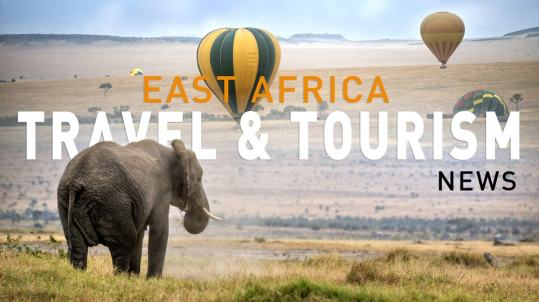 East Africa Travel Tourism News