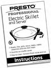Instruction Manual for Presto® Electric Skillet and Server
