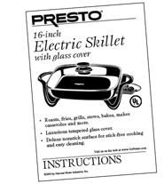 "Instruction Manual for Presto® 16"" Electric Skillet with"