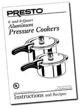 Instruction Manual for the Presto® Pressure Cooker