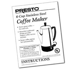 Instruction Manual for the Presto® 6-Cup Stainless Steel
