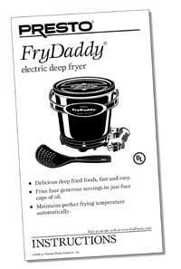 Instruction Manual for the FryDaddy® electric deep fryer