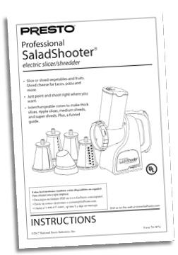 Instruction Book for the Presto® Professional SaladShooter