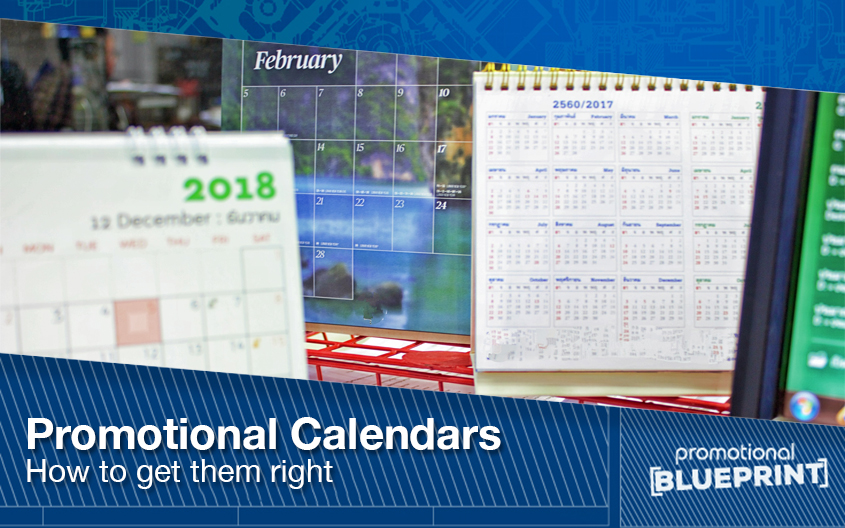Promotional Calendars How To Get Them Right