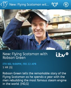 Flying Scotsman with Robson Green - 22-04-2016 - YouView app