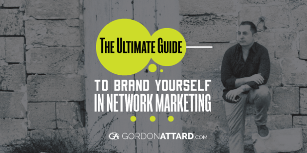 The Ultimate Guide To Brand Yourself In Network Marketing