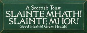 Sláinte Scottish Toast