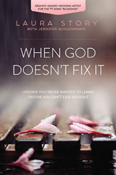 When_God_Doesn_t_Fix_It__Lessons_You_Never_Wanted_to_Learn__Truths_You_Can_t_Live_Without_-_Kindle_edition_by_Laura_Story__Religion___Spirituality_Kindle_eBooks___Amazon_com_