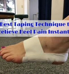 best taping technique to relieve heel pain instantly gordon physical therapy [ 1024 x 768 Pixel ]