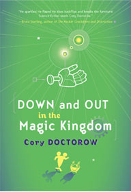 Cover Art Stolen From Doctorow's Site, But I Hardly Imagine He'll Mind... Though If He Does I'll Remove It